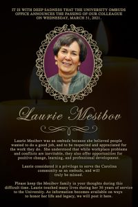 IT IS WITH DEEP SADNESS THAT THE UNIVERSITY OMBUDS OFFICE ANNOUNCES THE PASSING OF OUR COLLEAGUE ON WEDNESDAY, MARCH 31, 2021.